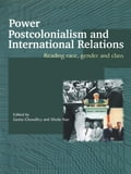 Power, Postcolonialism and International Relations 938e929d-2d40-4cf3-bbd8-6f4cad429ea5