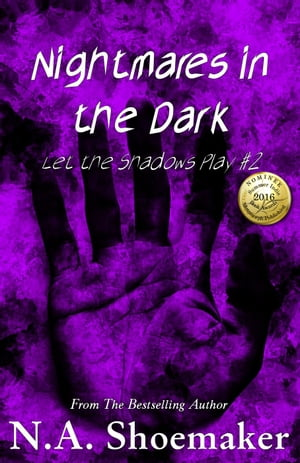 Let the Shadows Play: Nightmares in the Dark, #2