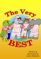 The Very Best by Aaron Blaylock