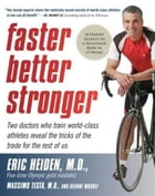 Faster, Better, Stronger: A Customized, Scientific Approach No Mat by DeAnne Musolf
