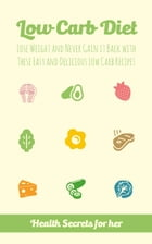 Low Carb Diet by Melissa Keane