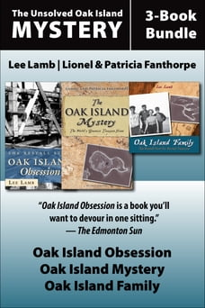 The Unsolved Oak Island Mystery 3-Book Bundle: The Oak Island Mystery / Oak Island Family / Oak…