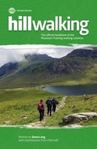Hillwalking: The official handbook of the Mountain Training walking schemes by Steve Long