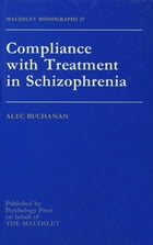 Compliance With Treatment In Schizophrenia