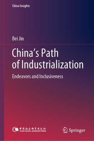 China's Path of Industrialization: Endeavors and Inclusiveness