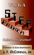 Why Is A Stepfather Called A Stepfather? 3f9ffcb7-b434-4275-a15e-9e0bf54ecd8f