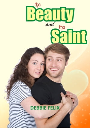 The Beauty and the Saint