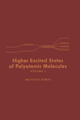 Book Higher Excited States of Polyatomic Molecules by Robin, Melvin