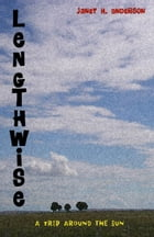 Lengthwise by Janet Anderson
