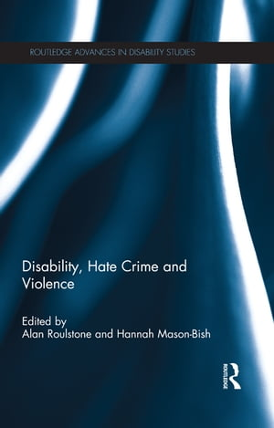 Disability,  Hate Crime and Violence
