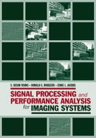 Image Contrast Enhancement: Chapter 8 from Signal Processing and Performance Analysis for Imaging…
