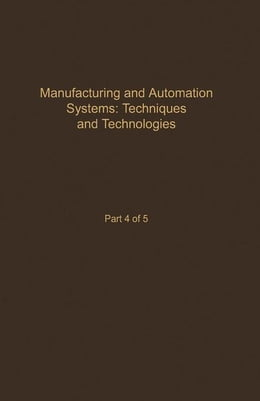 Book Control and Dynamic Systems V48: Manufacturing and Automation Systems: Techniques and Technologies… by Leonides, C.T.