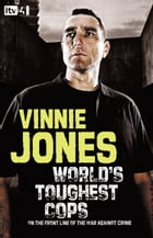 World's Toughest Cops: On the Front Line of the War against Crime by Vinnie Jones