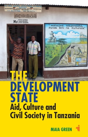 The Development State Aid,  Culture and Civil Society in Tanzania