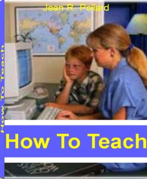 How To Teach Home School Your Child With This Pracical Guide To Home School Curriculum,  Homeschool Curriculum Kits,  De-Schooling and More