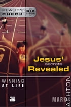 Winning at Life: Jesus' Secrets Revealed by Mark Ashton