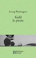 Kidd le pirate by Washington Irving