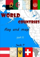 World countries part II: flag and map by Jack P