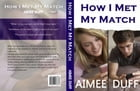 How I Met My Match by Aimee Duff