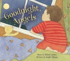 Goodnight, Angels by Melody Carlson