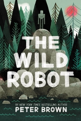 Book The Wild Robot by Peter Brown