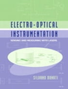 Electro-Optical Instrumentation: Sensing and Measuring with Lasers by Silvano Donati