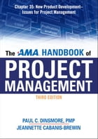 The AMA Handbook of Project Management, Chapter 35 by Paul C. DINSMORE