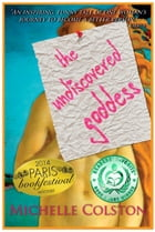The Undiscovered Goddess by Michelle Colston