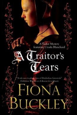 Book A Traitor's Tears by Fiona Buckley