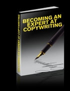 Becoming an Expert at Copywriting by Osby Isibor