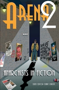 ANARCHISTS IN FICTION