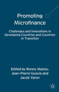 Promoting Microfinance: Challenges and Innovations in Developing Countries and Countries in…