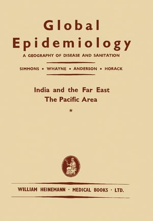 India and the Far East: A Geography of Disease and Sanitation