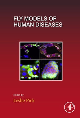 Book Fly Models of Human Diseases by Leslie Pick
