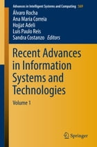 Recent Advances in Information Systems and Technologies: Volume 1 by Álvaro Rocha