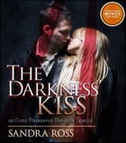 The Darkness' Kiss by Sandra Ross