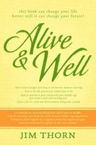 Alive & Well by Jim Thorn