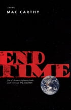 End Time by Mac Carthy