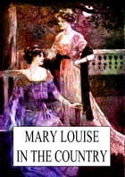 Mary Louise by L. Frank Baum
