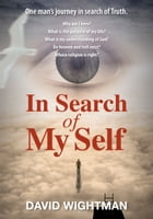 In Search of My Self by David Wightman