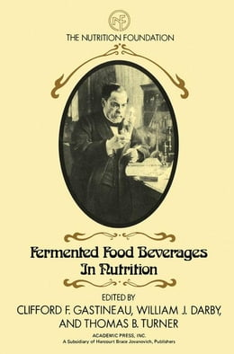 Book Fermented Food Beverages in Nutrition by Gastineau, Clifford