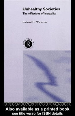 Book Unhealthy Societies by Wilkinson, Richard G.