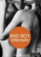 Bad boy Billionaire - Band 9 by Heather L. Powell