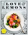 The Love and Lemons Cookbook Cover Image