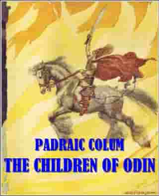 The children of odin (Illustrated) by PADRAIC COLUM