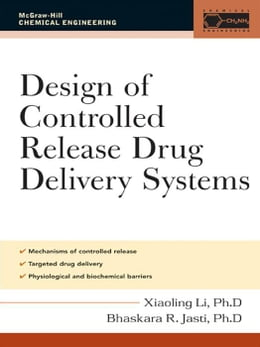 Book Design of Controlled Release Drug Delivery Systems by Li, Xiaoling