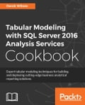 Tabular Modeling with SQL Server 2016 Analysis Services Cookbook Deal