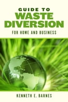 Guide to Waste Diversion