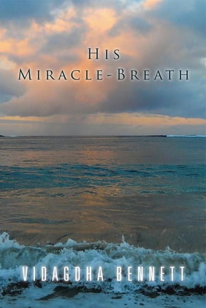 His Miracle-Breath