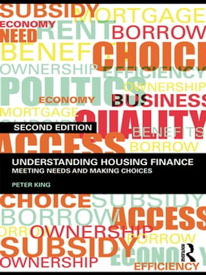Understanding Housing Finance Meeting Needs and Making Choices
